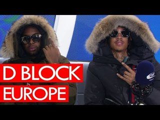 D Block Europe on nASSty, drip, Yxng Bane, 29, Jadakiss, labels, The Shard - Westwood