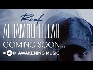 Raef - Alhamdu Lillah (Trailer)