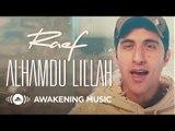Raef - Alhamdu Lillah (Official)