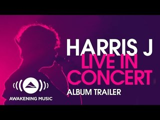 Harris J Live In Concert Album Trailer