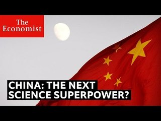Will China dominate science? | The Economist