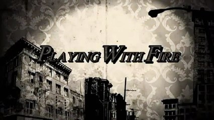 Playing with Fire The Web-Series - Pilot