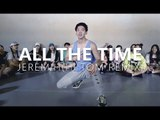 Jeremih - All The Time(Hi Tom Remix) / Choreography . AD LIB