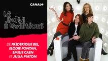 La Boîte à Questions de Elodie Fontan, Frédérique Bel, Julia Piaton et Emilie Caen – 21/01/2019