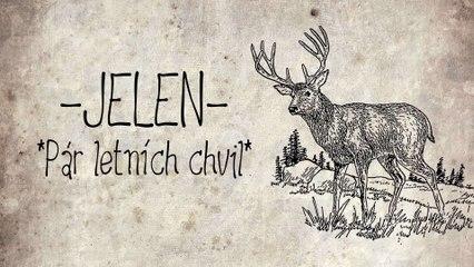 Jelen - Par letnich chvil