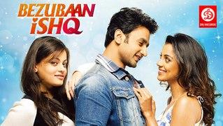 Bezubaan Ishq | Bollywood Romantics & Love  movie | Mugdha Godse, Sneha Ullal, Nishant | Bollywood Blockbuster Movies Full HD