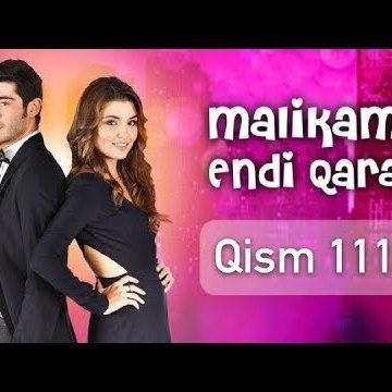 Malikam Endi Qara 111 Qism