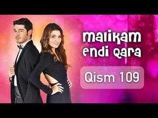 Malikam Endi Qara 109 Qism