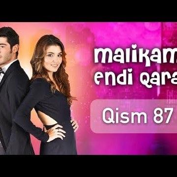 Malikam Endi Qara 87 Qism