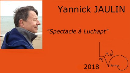 Spectacle de Yannick JAULIN à Luchapt