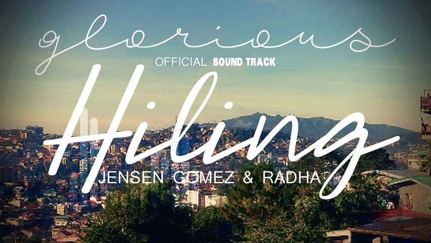 Jensen Gomez & Radha - Hiling | Glorious OST (Audio)