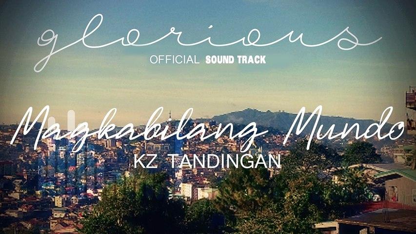 KZ Tandingan - Magkabilang Mundo | Glorious OST (Audio)