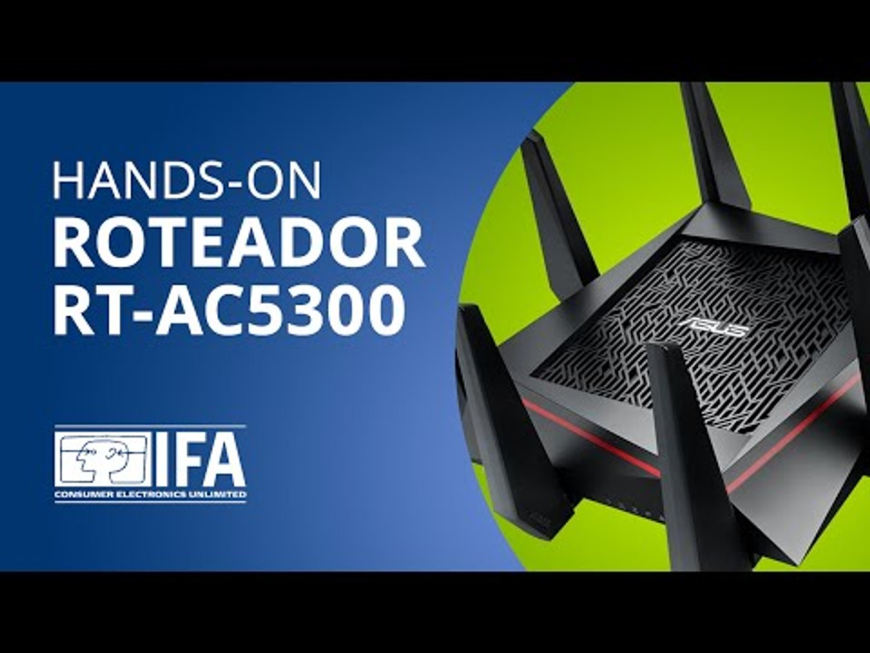 ASUS RT-AC5300: o roteador mais rápido do mundo [Hands-on | IFA 2015]