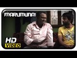 Marumunai Tamil Movie | Scenes | MS Baskar advices Maruthi to forget his love | Mridula