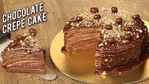 Chocolate Crepe Cake Recipe - Homemade Chocolate Cake Without Oven - Eggless Cake Recipe - Bhumika