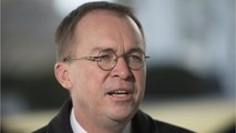Republicans Reportedly Growing Impatient With Chief Of Staff Mick Mulvaney