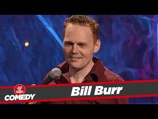 Bill Burr Stand Up - 2004