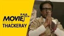 Raja Sen's movie review of Thackeray