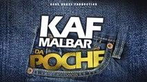 kaf Malbar Ft. Santos - Da Poche - #AnFouPaMalStaya - 02/19 (Audio)