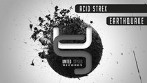 Acid Strex - Earthquake (Original Mix) - Official Preview (United Styles Records)