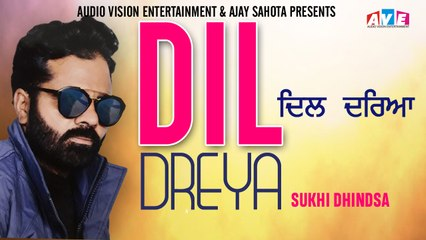 Latest Song 2019 || DIL DREYA