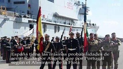 España tiene las mismas probabilidades de ser atacada por Argelia que por Portugal según el Almirante de la Flota