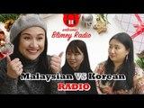 Korean girls run RADIO in Malaysian?!  Hani Fadzil Hallyu ERA X Blimey
