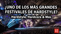 ¿UNO DE LOS MÁS GRANDES FESTIVALES DE HARDSTYLE? | Hardstyle, Hardcore & Más