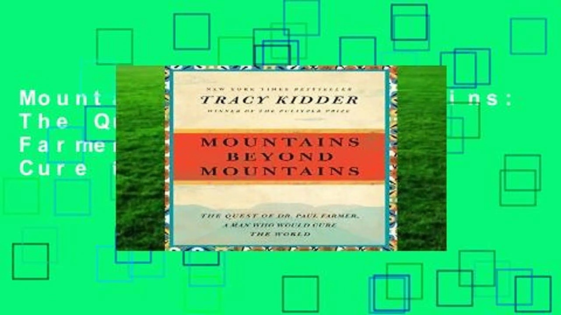 Mountains Beyond Mountains: The Quest of Dr. Paul Farmer, a Man Who Would Cure the World (Random