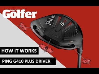 HOW IT WORKS: Ping G410 Plus driver