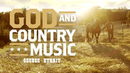 George Strait - God And Country Music