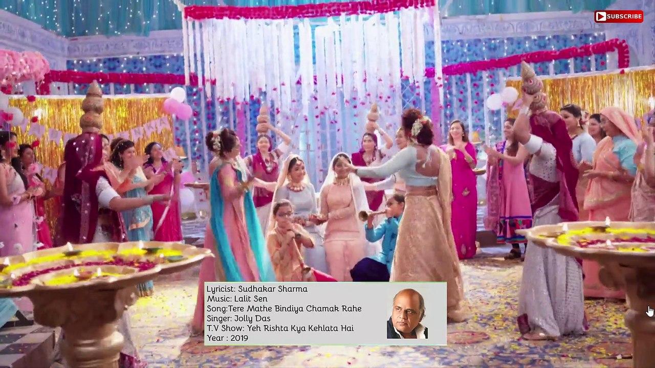 Sudhakar Sharma - Song - Tere Mathe Bindiya Chamak Rahe | Singer - Jolly  Das | Yeh Rishta Kya Kehlata Hai
