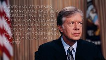 Jimmy Carter's Most Inspiring Quotes