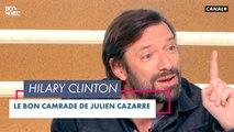 Le bon camarade : Hillary Clinton - Bonsoir ! du 02/02 - CANAL+