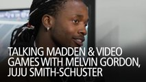 Talking Madden And Video Games With Melvin Gordon, JuJu Smith-Schuster