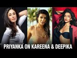 Priyanka Reacts On Kareena's Comment, Equation With Deepika | Bollywood Actress | Bollywood News