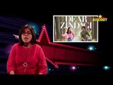 Dear Zindagi Movie Review by Bharti Dubey ,  Dear Zindagi review