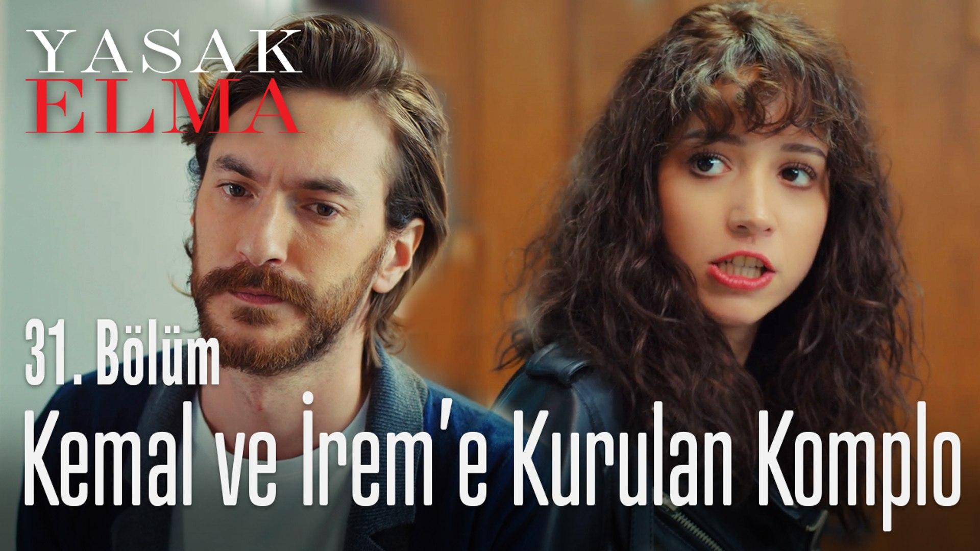 Kemal ve İrem'e kurulan komplo - Yasak Elma 31. Bölüm