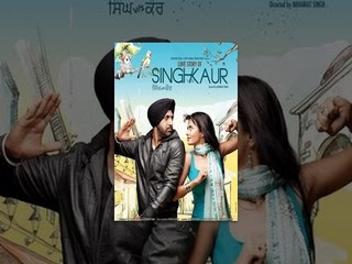 Singh vs Kaur   Full Movie   Latest Punjabi Movie   Super Hit Punjabi Film 2017