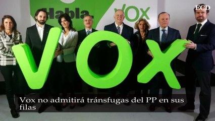 Vox no admitirá tránsfugas del PP en sus filas