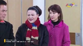 Phong Thuy The Gia Phan 3 Tap 532 Ngay 5 2 2019 Phim Dai Loa