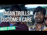 Jagan Trolls Customer Care - Pappali | Movie Scene | Lyca Productions