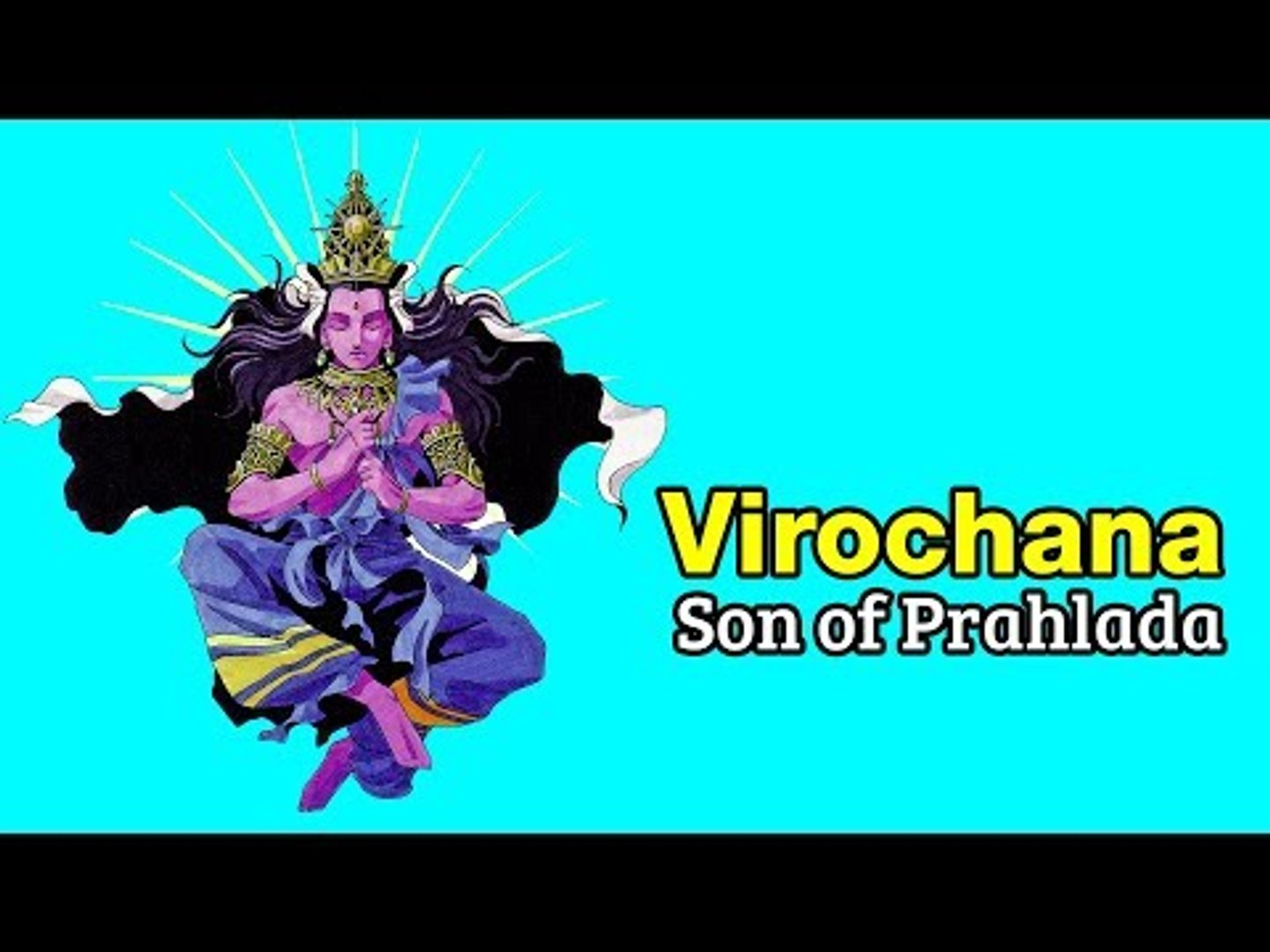 who is the son of virochana