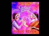 Gulaab Gang - Public Review
