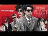 Bombay Velvet Movie 2015 | Anushka Sharma, Ranbir Kapoor | Full Movie Review