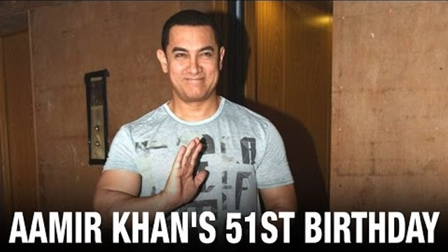 Aamir Khan celebrates his 51st birthday