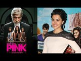Tapsee says she got Pink beacuse of Running Shaadi main event  YT