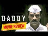 Daddy Public Review | Daddy Movie Review | Daddy Review