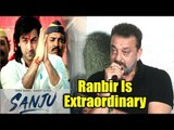 Sanjay Dutt REVIEW On SANJU Movie | Ranbir Kapoor Is EXTRAORDINARY | SANJU Movie REVIEW
