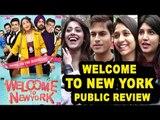 Welcome To New York Movie Review Public Review | Sonakshi Sinha, Daljit Dosanjh, Karan Johar